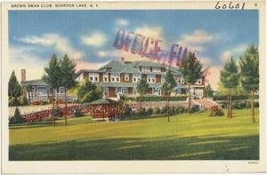 Brown Swan Club, Schroon Lake, N. Y