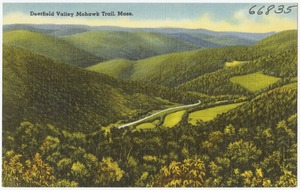 Deerfield Valley, Mohawk Trail, Mass.