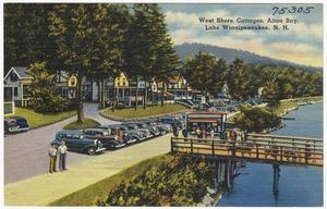West Shore Cottages, Alton Bay, Lake Winnipesaukee, N.H