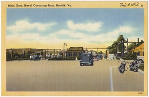 Main gate, Naval Operating Base, Norfolk, Va.