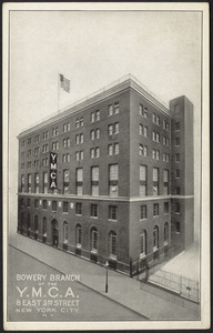 Bowery branch of the Y.M.C.A. 8 East 3rd Street New York City, N.Y