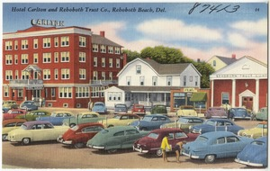 Hotel Carlton and Rehoboth Trust Co., Rehoboth Beach, Del
