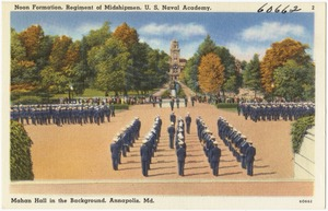 Noon formation, regiment of Midshipmen, U. S. Naval Academy, Mahan Hall in background, Annapolis, Md