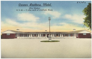 Varner Brothers Motel, ultra modern, U. S. 66 -- 2 miles north of Litchfield, Illinois